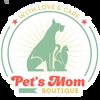Pet`s Mom boutique